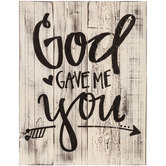 God Gave Me You Wood Pallet Wall Decor